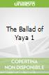 The Ballad of Yaya 1