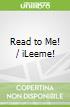 Read to Me! / iLeeme!