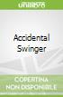 Accidental Swinger