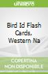 Bird Id Flash Cards, Western Na