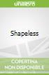 Shapeless