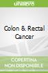 Colon & Rectal Cancer