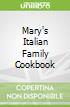 Mary's Italian Family Cookbook