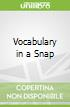 Vocabulary in a Snap