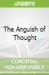 The Anguish of Thought