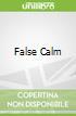 False Calm