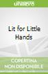 Lit for Little Hands