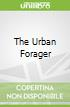 The Urban Forager