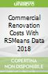 Commercial Renovation Costs With RSMeans Data 2018