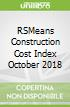 RSMeans Construction Cost Index October 2018