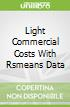 Light Commercial Costs With Rsmeans Data