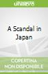 A Scandal in Japan