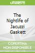 The Nightlife of Jacuzzi Gaskett