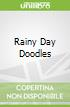 Rainy Day Doodles
