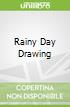 Rainy Day Drawing