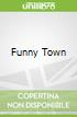 Funny Town