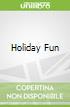 Holiday Fun