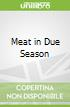 Meat in Due Season