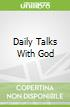 Daily Talks With God