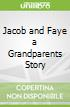 Jacob and Faye a Grandparents Story