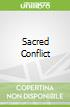 Sacred Conflict
