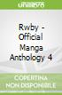 Rwby - Official Manga Anthology 4