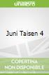 Juni Taisen 4