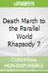 Death March to the Parallel World Rhapsody 7