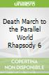 Death March to the Parallel World Rhapsody 6