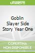 Goblin Slayer Side Story Year One