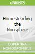 Homesteading the Noosphere