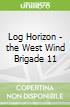 Log Horizon - the West Wind Brigade 11