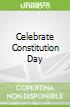 Celebrate Constitution Day