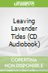 Leaving Lavender Tides (CD Audiobook)