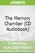The Memory Chamber (CD Audiobook)