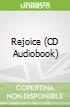 Rejoice (CD Audiobook)