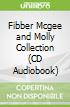 Fibber Mcgee and Molly Collection (CD Audiobook)