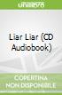 Liar Liar (CD Audiobook)