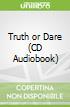 Truth or Dare (CD Audiobook)