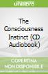The Consciousness Instinct (CD Audiobook)