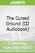 The Cursed Ground (CD Audiobook)