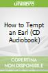 How to Tempt an Earl (CD Audiobook)