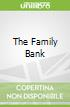 The Family Bank