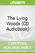 The Lying Woods (CD Audiobook)