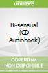 Bi-sensual (CD Audiobook)