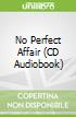 No Perfect Affair (CD Audiobook)