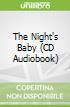 The Night's Baby (CD Audiobook)