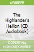 The Highlander's Hellion (CD Audiobook)