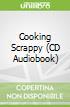 Cooking Scrappy (CD Audiobook)