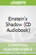 Einstein's Shadow (CD Audiobook)